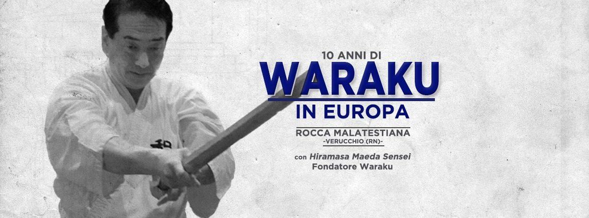 10 anni di Waraku in Europa con Hiramasa Maeda Sensei